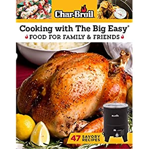 Char-Broil Cooking with The Big Easy Cookbook