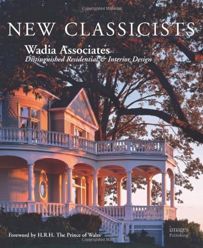 Download Wadia Associates New Classicists: Residential Architecture of Distinction pdf epub