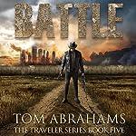 Battle: The Traveler, Book 5 | Tom Abrahams