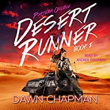 Desert Runner: Puatera Online, Book 1 Audiobook by Dawn Chapman Narrated by Andrea Parsneau