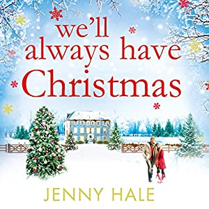 We'll Always Have Christmas Audiobook