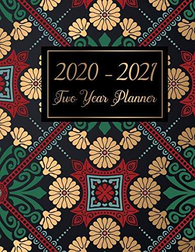 2020-2021 Two Year Planner: Weekly and monthly planner and daily organizer 2 year from January 2020-December 2021 with art mandala cover (2 Year weekly planner 2020-2021) por Graciela Murphy