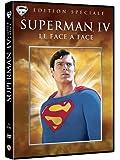 Superman IV : Le face à face [Édition Spéciale]