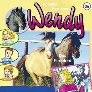 Das Filmpferd (Wendy 36) Hörspiel