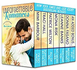 Unforgettable Romances: Unforgettable Heroes by [Barbour, Mimi, Hall, Traci, Wilton, Patrice, Risk, Mona, Banks, Leanne, Fasano, Donna]