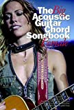 The Big Acoustic Guitar Chord Songbook Female Lc