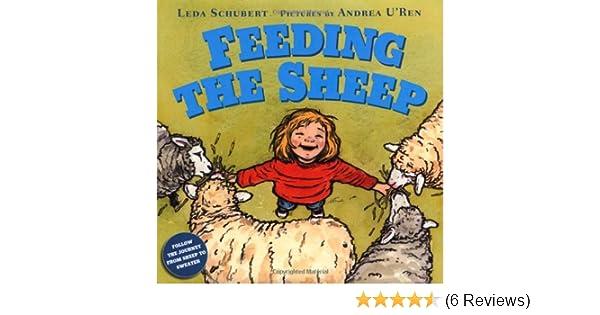 Feeding the Sheep: Leda Schubert, Andrea U\'Ren: 9780374322960 ...