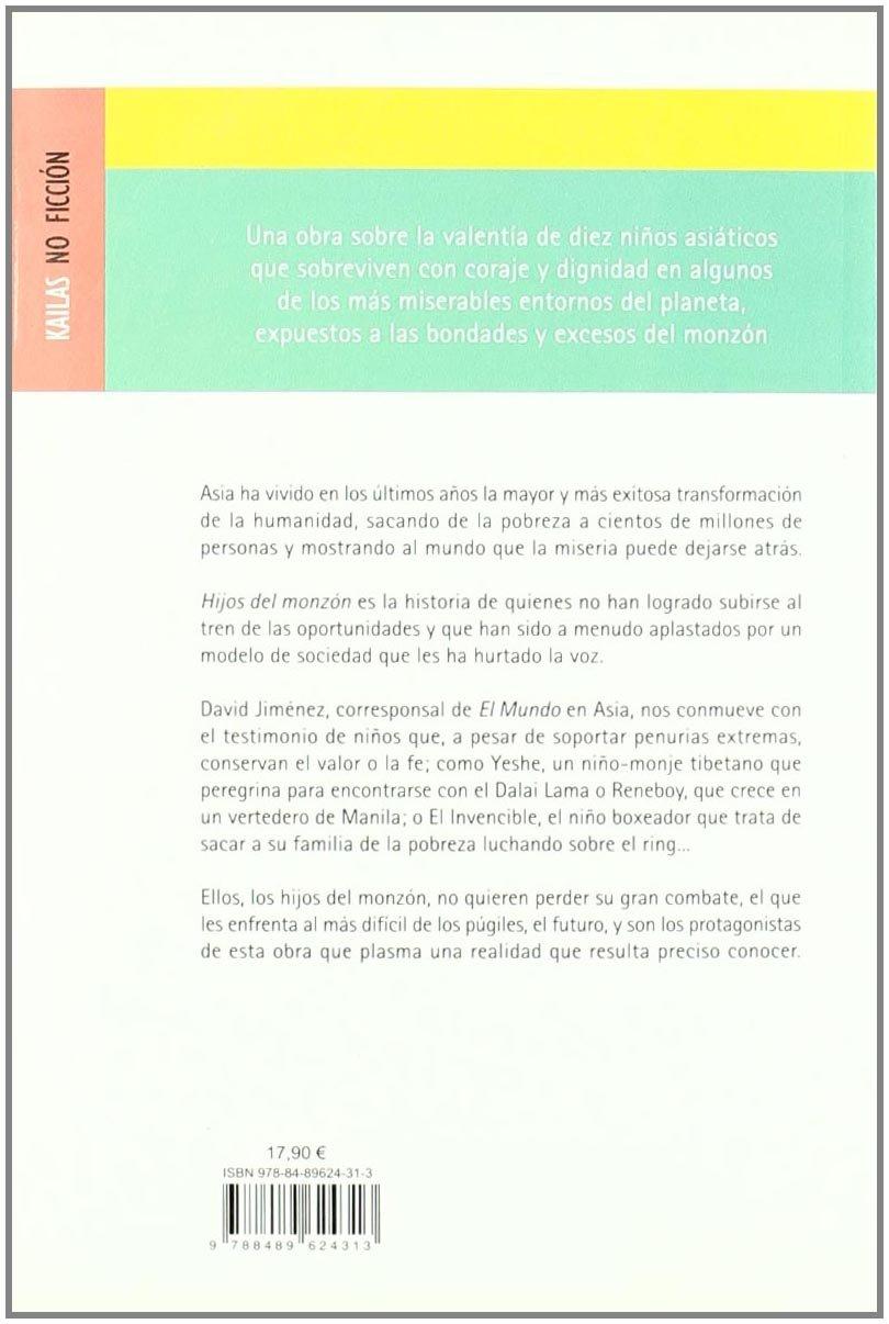 Hijos del monzón (NO FICCIÓN): Amazon.es: David Jiménez: Libros