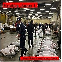 Japon Excitant!: Découvrez endroit amusant (Photo & Guide livre t. 1) (French Edition)
