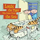 Louis the Tiger Who Came from the Sea, Michal Kozlowski, 1554512573