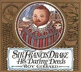 Sir Francis Drake, Roy Gerrard, 0374466882