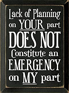 Amazoncom Sawdust City Wooden Sign Lack Of Planning On Your Part