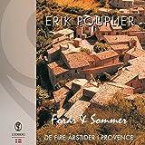 Forår & sommer (De fire årstider i Provence) (Danish Edition)