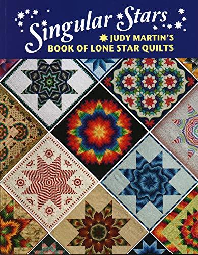 - Singular Stars: Judy Martin's Book of Lone Star Quilts