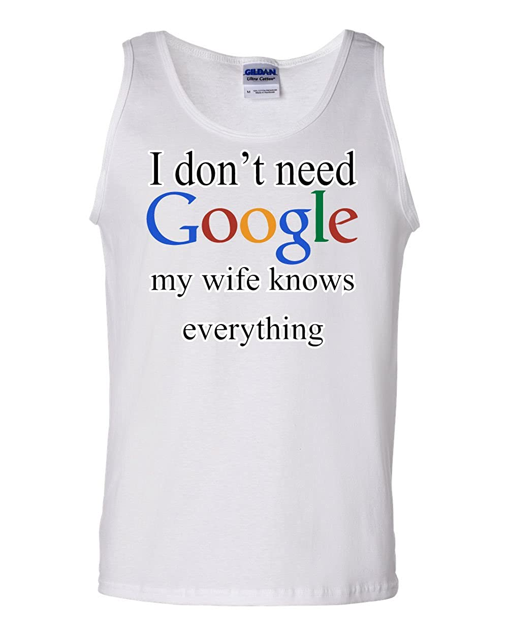 I Dont Need Google Tank Top Funny Marriage Anniversary