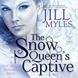 The Snow Queen's Captive: Once upon a Time-Travel, Book 3