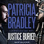 Justice Buried: Memphis Cold Case Series, Book 2 | Patricia Bradley