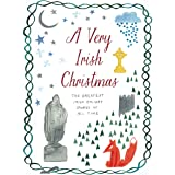 A Very Irish Christmas: The Greatest Irish Holiday Stories of All Time (Very Christmas, 6)