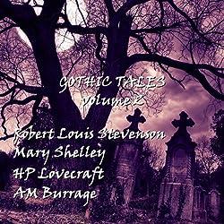 Gothic Tales of Terror: Volume 2