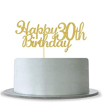 Amazon Happy 30th Birthday Cake Topper Gold Glitter Cheers To
