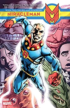 Miracleman Book 2: The Red King Syndrome by [The Original Writer, Yronwode, Cat]