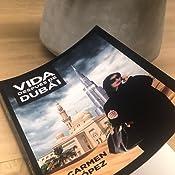 Vida después de Dubái: Amazon.es: Carmen López: Libros