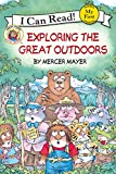 : Little Critter: Exploring the Great Outdoors (My First I Can Read)