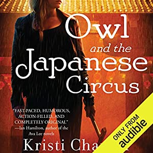 Owl and the Japanese Circus Hörbuch