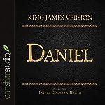 Holy Bible in Audio - King James Version: Daniel | King James Version