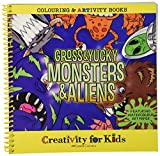 Creativity For Kids Coloring & ARTivity Book: Gross & Yucky Monsters & Aliens
