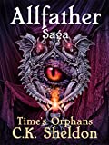 img - for Allfather Saga: Time's Orphans book / textbook / text book