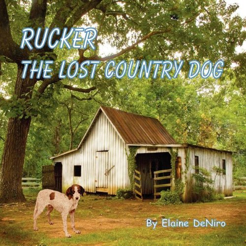 Rucker, The Lost Country Dog pdf epub
