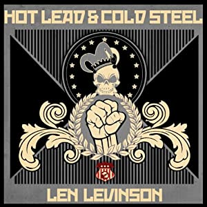 Hot Lead and Cold Steel Audiobook