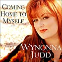 Coming Home to Myself: A Memoir Audiobook by Wynonna Judd, Patsi Bale Cox Narrated by Ellen Archer