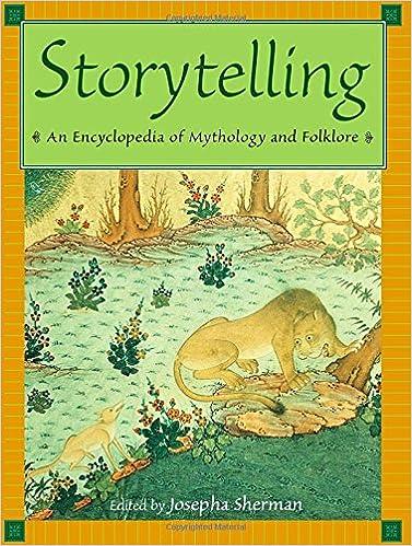 com storytelling an encyclopedia of mythology and  com storytelling an encyclopedia of mythology and folklore 9780765680471 josepha sherman books