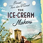 The Ice-Cream Makers: A Novel   Ernest van der Kwast