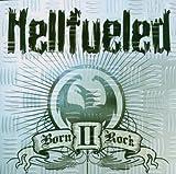 Born II Rock by Hellfueled (2006-11-27)