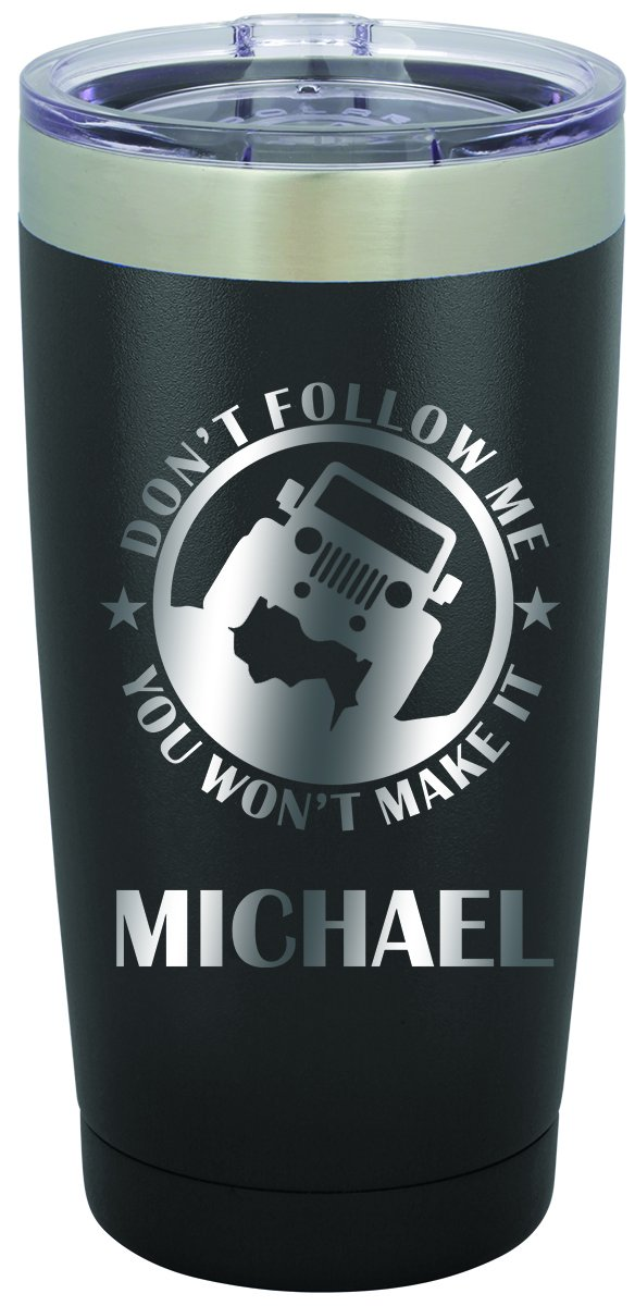 Jeep Offroading Don't Follow Me Personalized Engraved Insulated Stainless Steel 20 oz Tumbler