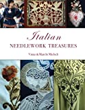 Italian Needlework Treasures: A guide and history
