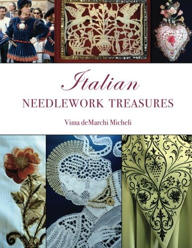 italian-needlework-treasures-a-guide-and-history-to-the-many-types-of-needlework-techniques-found-in