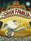 El pequeño Elliot y su gran familia / Little Elliot, Big Family (Spanish Edition)