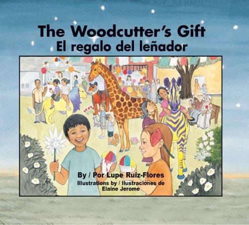 El regalo del lenador / The Woodcutter's Gift (English and Spanish Edition) PDF