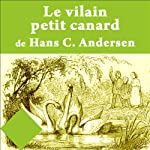 Le vilain petit canard | Hans Christian Andersen