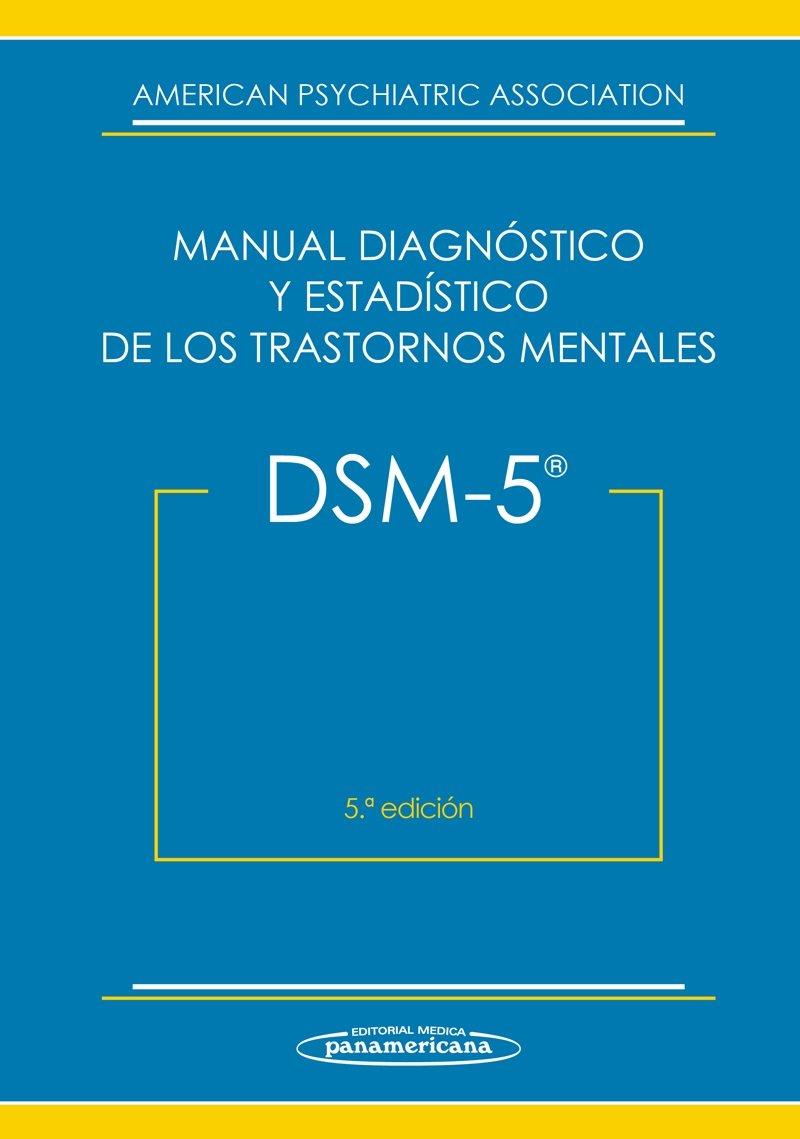 DSM-5 Manual diagnóstico y estadístico de los trastornos mentales