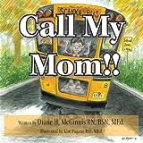 Call My Mom!!, Bsn McGinnis, 1466955953
