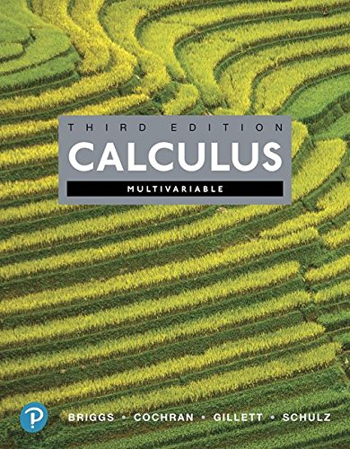 Calculus, Multivariable and MyLab Math with Pearson eText -- Title-Specific Access Card Package (3rd Edition) (Briggs, Cochran, Gillett & Schulz, Calculus Series)