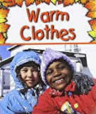 Warm Clothes, Gail Saunders-Smith, 1560659599