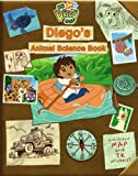 : Diego's Animal Science Book (Go Diego Go! (Simon))