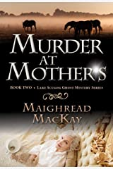 Murder at Mother's (Lake Scugog Ghost Mystery Book 2) Kindle Edition