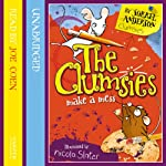 The Clumsies (1): The Clumsies Make A Mess   Sorrel Anderson